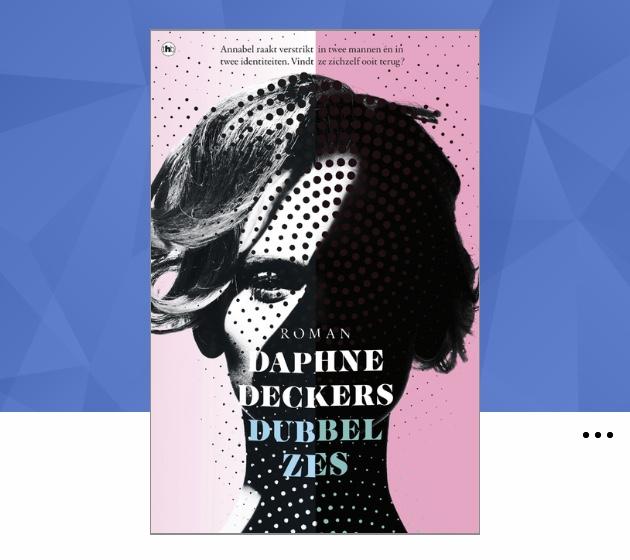 Dubbel zes Daphne Deckers